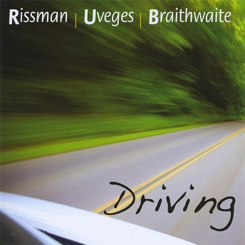 Rissman Uveges Braithwaite Driving