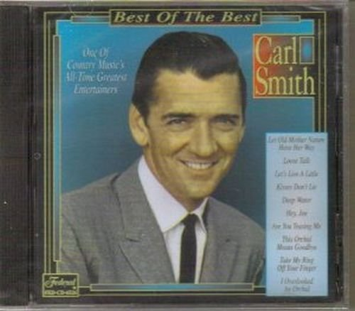 Carl Smith Best Of The Best