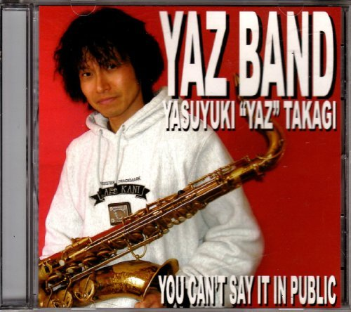 Yaz Band You Can't Say It In Public