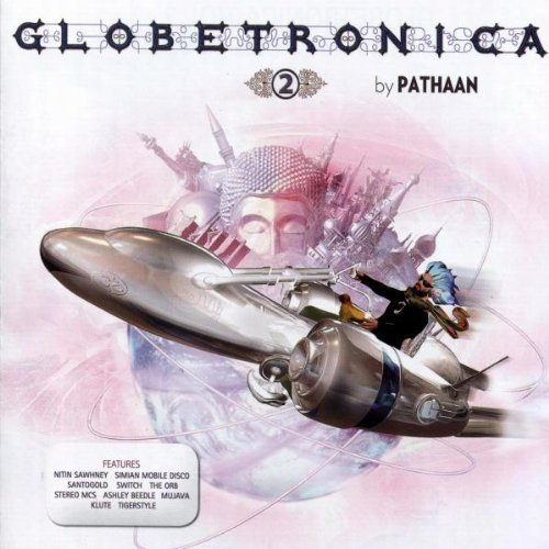 Pathaan Vol. 2 Globetronica Import Aus 2 CD Set