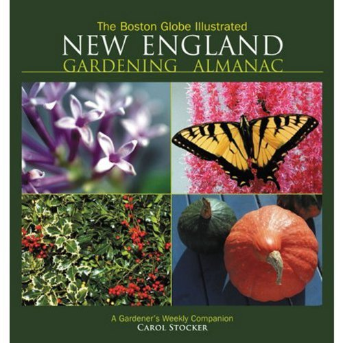 Carol Stocker Boston Globe Illustrated New England Gardening The A Gardener's Weekly Companion