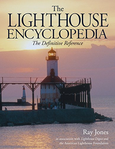 Ray Jones Lighthouse Encyclopedia The The Definitive Reference