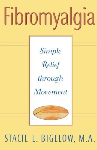 stacie-l-bigelow-fibromyalgia-simple-relief-through-movement
