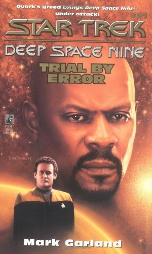 Mark Garland Star Trek Deep Space Nine Trial By Error