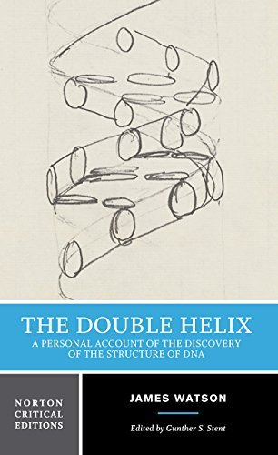 James D. Watson The Double Helix A Personal Account Of The Discovery Of The Struct