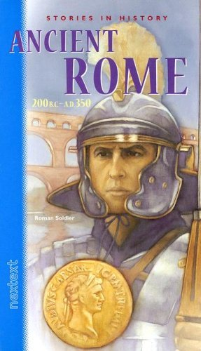 Mcdougal Littel Nextext Stories In History Student Text Ancient Rome 200 B.C. A.D. 350