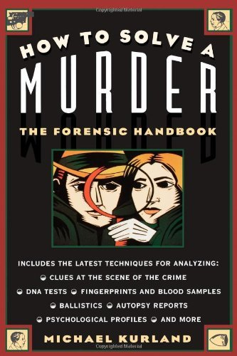 Michael Kurland How To Solve A Murder