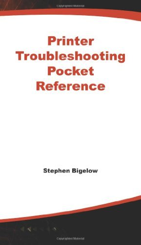 Stephen Bigelow Bigelow's Printer Troubleshooting Pocket Reference