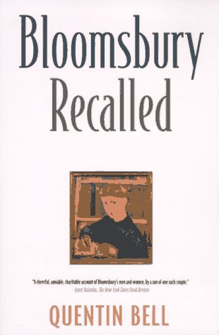 Quentin Bell Bloomsbury Recalled