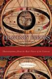 Neil Comins Heavenly Errors Misconceptions About The Real Nature Of The Unive Revised