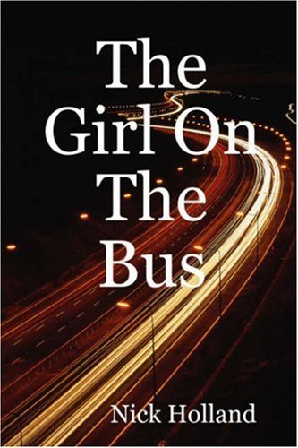 Nick Holland The Girl On The Bus