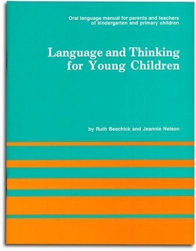 Ruth Beechick Language And Thinking (for Young Children)