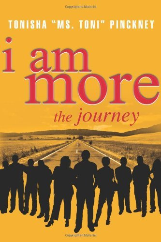 Tonisha Pinckney I Am More The Journey