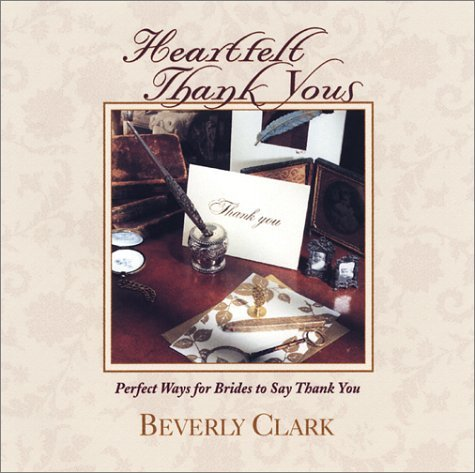 Beverly Clark Heartfelt Thank Yous Perfect Ways For Brides To Say Thank You