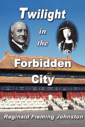Reginald Fleming Johnston Twilight In The Forbidden City (illustrated And Re 0004 Edition;revised