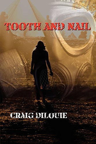 Craig Dilouie Tooth And Nail