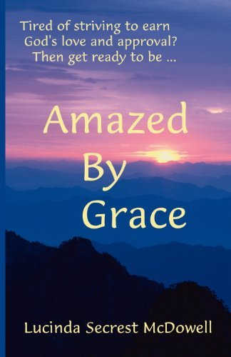 Lucinda Secrest Mcdowell Amazed By Grace