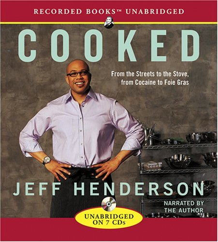jeff-henderson-cooked-from-the-streets-to-the-stove-from-cocaine-to-fo