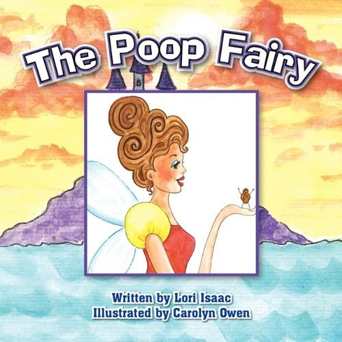 Lori Isaac The Poop Fairy