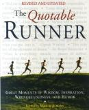 Mark Will Weber The Quotable Runner Great Moments Of Wisdom Inspiration Wrongheaded