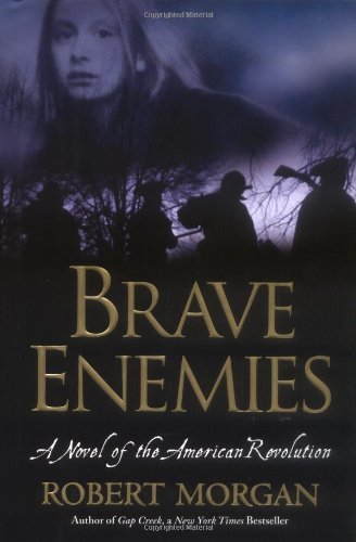 Robert Morgan Brave Enemies