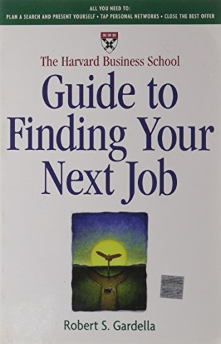 Gardella Robert S. Harvard Business School Guide To Finding Your The