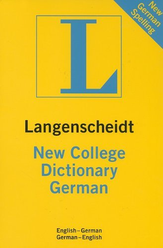 Langenscheidt Editorial Langenscheidt New College German Dictionary English German German English