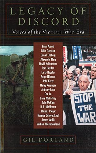 Gil Dorland Legacy Of Discord Voices Of The Vietnam Era