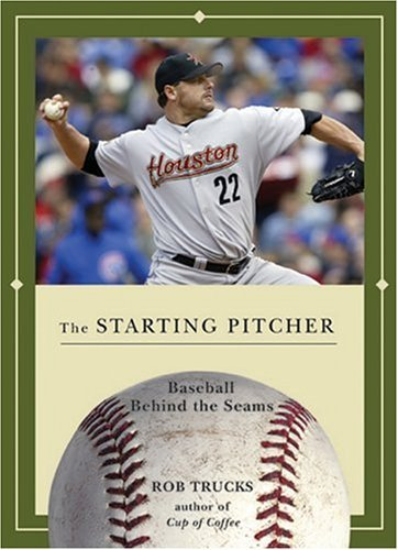 rob-trucks-starting-pitcher-the