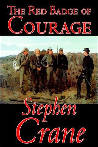 Stephen Crane The Red Badge Of Courage By Stephen Crane Fiction