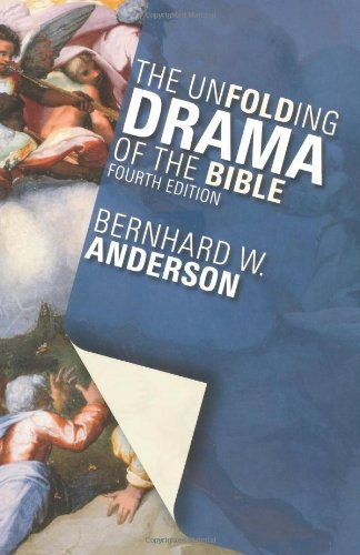 Bernhard W. Anderson The Unfolding Drama Of The Bible 0004 Edition;