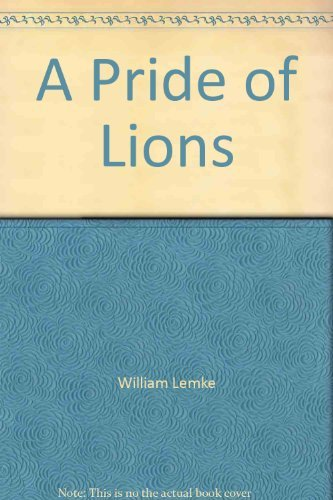 William Lemke Pride Of Lions Joshua Chamberlain & Other Maine Civil War Heroes
