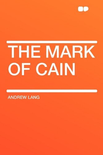 Andrew Lang The Mark Of Cain