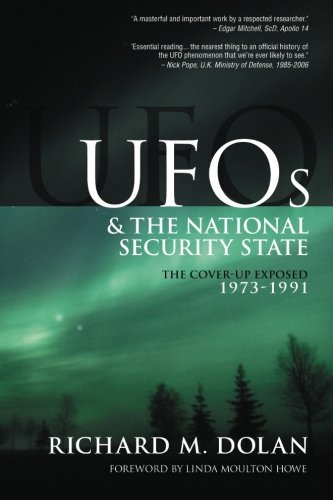 Mr Richard M. Dolan Ufos And The National Security State The Cover Up Exposed 1973 1991