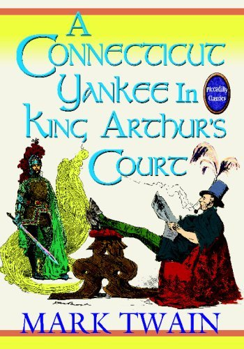 Mark Twain A Connecticut Yankee In King Arthur's Court