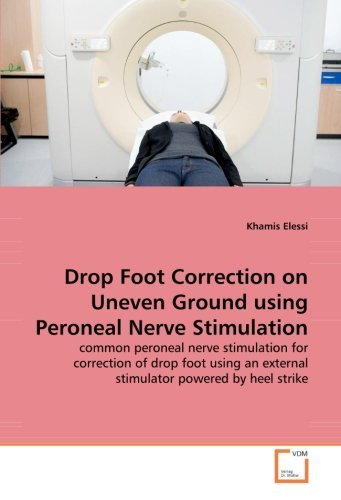 Khamis Elessi Drop Foot Correction On Uneven Ground Using Perone