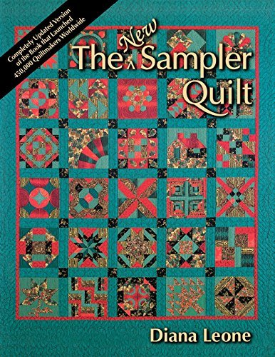 Diana Leone The New Sampler Quilt Print On Demand Edition Revised