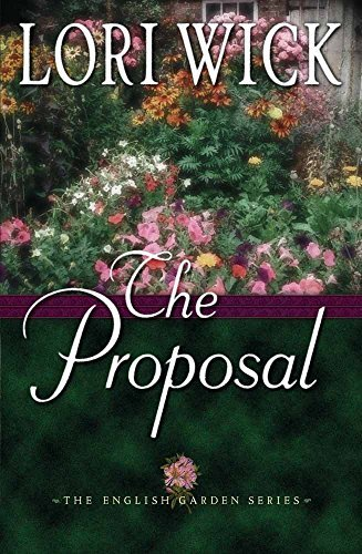 Lori Wick Proposal (english Garden Series #1)