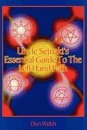 Don Webb Uncle Setnakt's Essential Guide To The Left Hand P