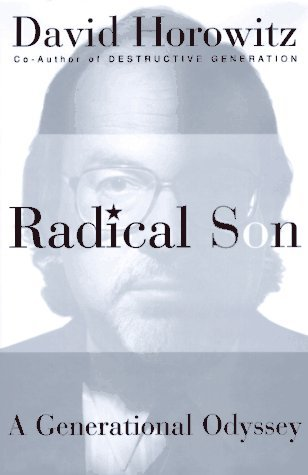 David Horowitz Radical Son A Journey Through Our Times From Left