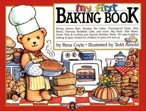 Rena Coyle My First Baking Book Bialosky & Friends Book