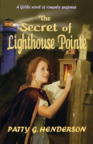 Patty G. Henderson The Secret Of Lighthouse Pointe