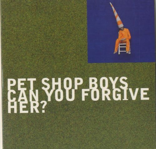 Pet Shop Boys Can You Forgive Her?
