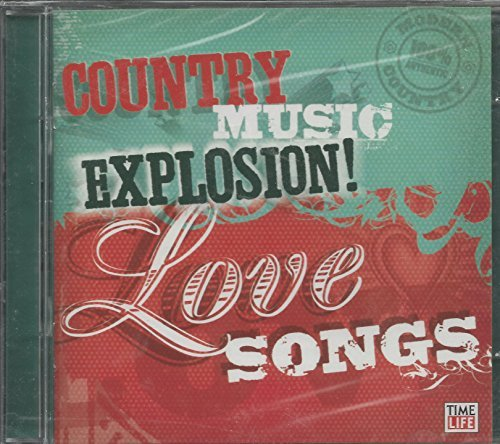 Country Music Explosion Love Country Music Explosion Love