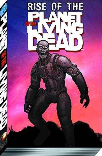 Joe Wight Rise Of The Planet Of The Living Dead