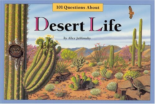 Alice Jablonsky 101 Questions About Desert Life