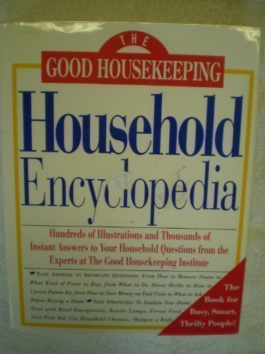 Carolyn E. Forte The Good Housekeeping Household Encyclopedia