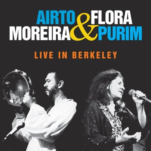 Airto & Flora Purim Moreira Live In Berkeley Import Can
