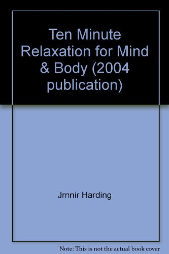 Mike Hemsley Ten Minute Relaxation For Mind & Body