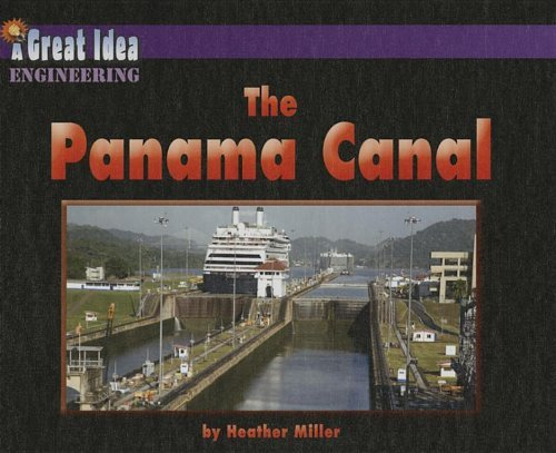 Heather Miller The Panama Canal